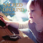 Barb Tilsen Sacred Ground cover